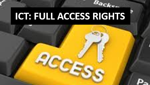 ICT: FULL ACCESS RIGHTS